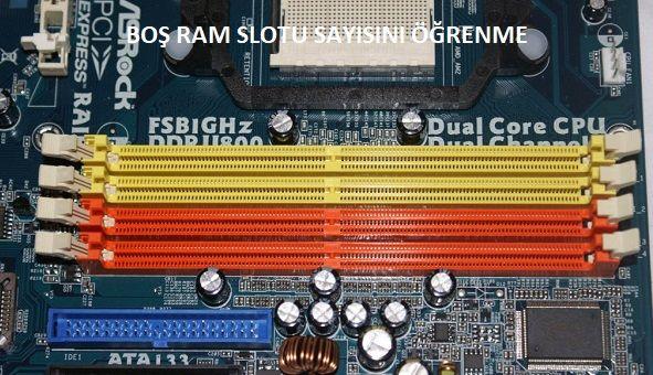 RAM'de Slot Sayısı Nasıl Öğrenilir?